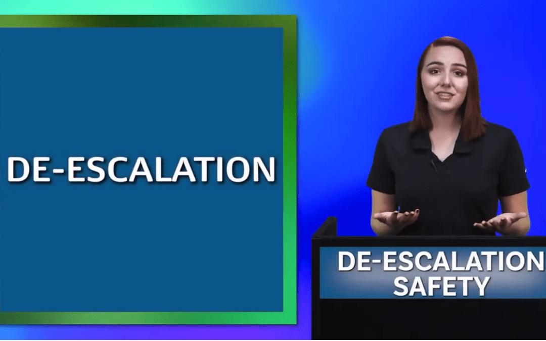 DE-ESCALATION SAFETY