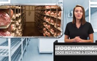 FOOD HANDLING: RECEIVING AND STORAGE
